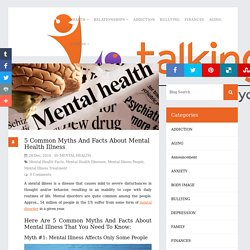 5 Common Myths And Facts About Mental Health Illness