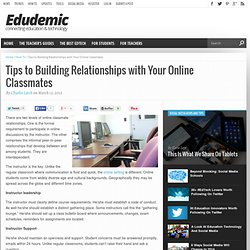 Tips to Building Relationships with Your Online Classmates