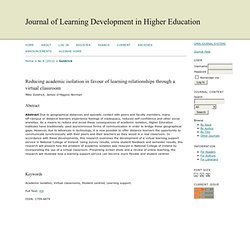 Reducing academic isolation in favour of learning relationships through a virtual classroom | Goldrick | Journal of Learning Development in Higher Education