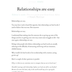 Relationships are easy | zen habits