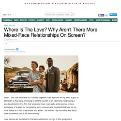 Where Is The Love? Why Aren't There More Mixed-Race Relationships On Screen?