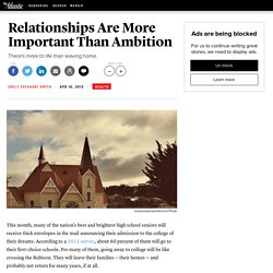 Relationships Are More Important Than Ambition