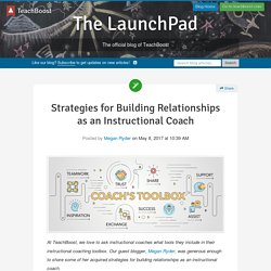 Strategies for Building Relationships as an Instructional Coach