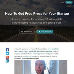 Startup PR:How To Build Lasting Relationships w/ Journalists