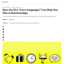 """How the Five """"Love Languages"""" Can Help You Win at Relationships - Lifehacker - Pocket"""