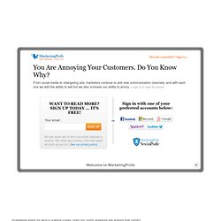 Customer Relationships - You Are Annoying Your Customers. Do You Know Why?