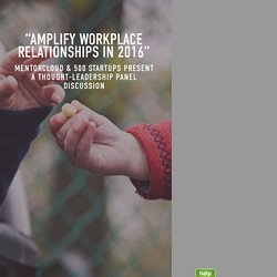 Amplifying Workplace Relationships — MentorCloud