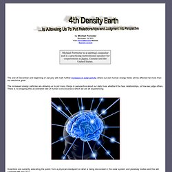 4th Density Earth Is Allowing Us To Put Relationships and Judgment Into Perspective