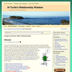 Map of Relationships | Al Turtle's Relationship Wisdom
