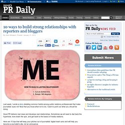 10 ways to build strong relationships with reporters and bloggers