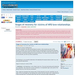Stages of recovery for victims of NPD love-relationships : Narcissistic Personality Disorder Forum