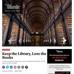 Relative Booklessness and the Library of the Future