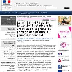 Loi n° 2011-894 du 28 juillet 2011 relative à la création de la prime de partage des profits (ou prime dividendes)