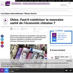 Chine. Faut-il relativiser la mauvaise santé de l'économie chinoise?