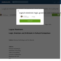 Logical relativism: logic, grammar, and arithmetic in cultural comparison