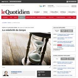 Article québécois - La relativité du temps / Opinions