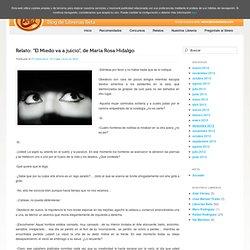 """Relato: """"El Miedo va a juicio"""", de María Rosa Hidalgo"""