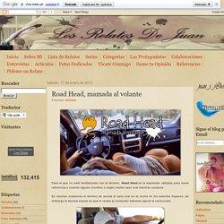 Los Relatos de Juan: Road Head, mamada al volante