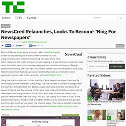 "NewsCred Relaunches, Looks To Become ""Ning For Newspapers"""