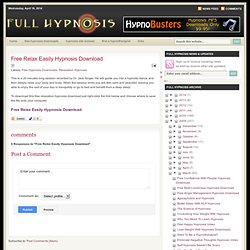 Free Relax Easily Hypnosis Download | Full Hypnosis