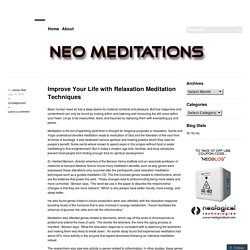 Improve Your Life with Relaxation Meditation Techniques