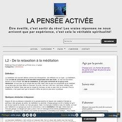 L2 - De la relaxation à la méditation