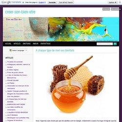 A chaque type de miel ses bienfaits - Bien tre, sant , relaxation, massage, stress, shiatsu, Qi Qong; phytoth rapie, rem de de grand-m re