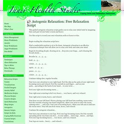 Free Relaxation Script: Autogenic Relaxation