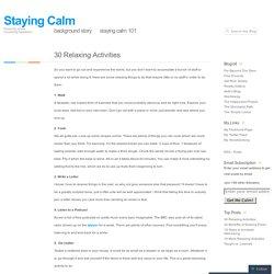 30 Relaxing Activities