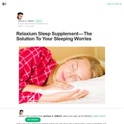 Relaxium Sleep Supplement