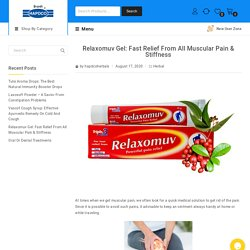 Relaxomuv Gel: Fast Relief From All Muscular Pain & Stiffness