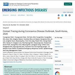 7/16/20: Contact Tracing during Coronavirus Disease Outbreak, South Korea