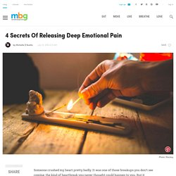 How To Release Deep Emotional Pain