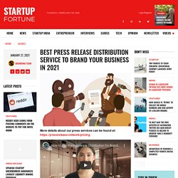 Best Press Release Distribution Service to Brand Your Business in 2021
