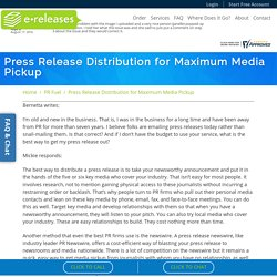 Press Release Distribution for Maximum Media Pickup - eReleases