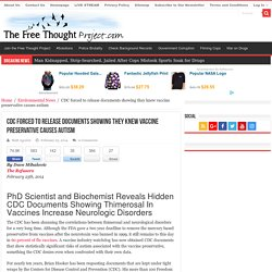 CDC forced to release documents showing they knew vaccine preservative causes autism