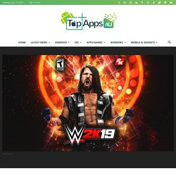 WWE 2K19 Release Date, Special Editions, and Cover Star Revealed