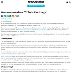 Warmer oceans release CO2 faster than thought - environment - 25 April 2011