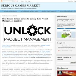 New Release Serious Games To Quickly Build Project Management Capability