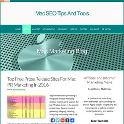 Top Free Press Release Sites For Mac PR Marketing In 2016