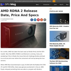 AMD RDNA 2 Release Date, Price And Specs [Updated]