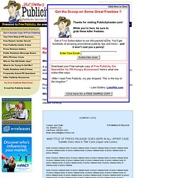 Press Release -- How to Write a Press Release, Press Releases, Sample Press Release Template
