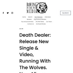 Death Dealer: Release New Single & Video, Running With The Wolves. New Album Out November 13th. — RAWING IN THE PIT MEDIA