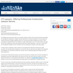 CTI Lawyers: Offering Professional Construction Lawyers Service