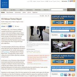 US: Release Torture Report