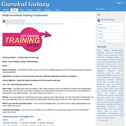 Build and release training in hyderabad : Gurukul Galaxy