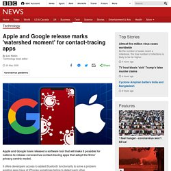 Apple and Google release marks 'watershed moment' for contact-tracing apps