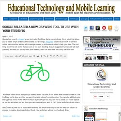 Educational Technology and Mobile Learning: Google Released A New Drawing Tool to Use with Your Students