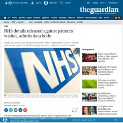 NHS details released against patients' wishes, admits data body