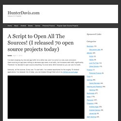 A Script to Open All The Sources! (I released 70 open source projects today) « HunterDavis.com